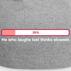 2041 he who laughs last thinks slowest od - Jersey Beanie