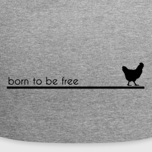 born to be free - Beanie in jersey
