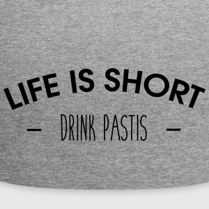 Life is short, drink pastis - Jersey Beanie