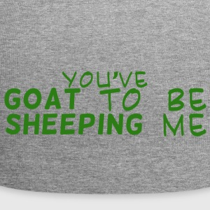 Ziege / Bauernhof: You´ve Goat To Be Sheeping Me - Jersey-Beanie