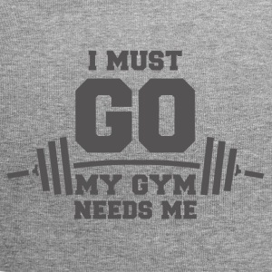My gym needs me funny sayings - Jersey Beanie
