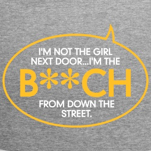I'm The Bitch Down The Street! - Jersey Beanie