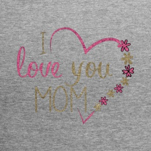 I LOVE YOU MOM - Jersey-Beanie