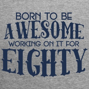 80. Geburtstag: Born To Be Awesome Working On It - Jersey-Beanie