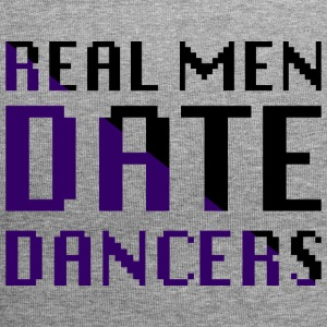 Real Men Date Dancers - Jersey Beanie