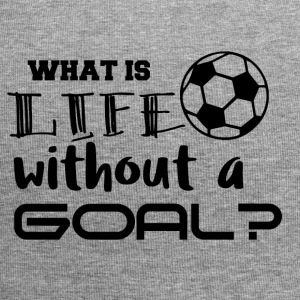 Football: What is life whitout a goal? - Jersey Beanie