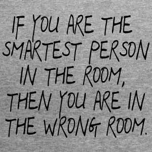 If your are the smartest Person in the Room ... - Jersey Beanie
