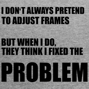 Opticians: I do not always pretend to adjust frames. - Jersey Beanie