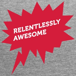 Relentlessly And Awesome! - Jersey Beanie
