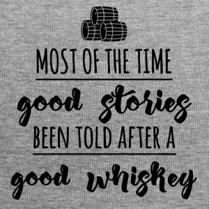 Whiskey - Most of the time good stories ... - Jersey Beanie