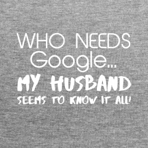 My husband knows everything! - Jersey Beanie