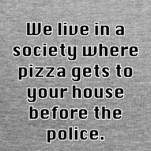 Pizza before the police ... - Jersey Beanie
