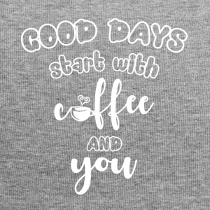 Good days start with coffee and you cool sayings - Jersey Beanie