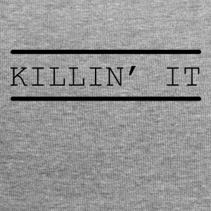 Kill it funny sayings - Jersey Beanie