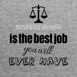 Business lawyer is the best job you will ever have - Jersey-Beanie