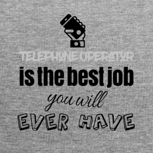 Telephone operator is the best job you will have - Jersey-Beanie