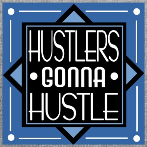 HUSTLERS GONNA HUSTLE - Jersey-Beanie