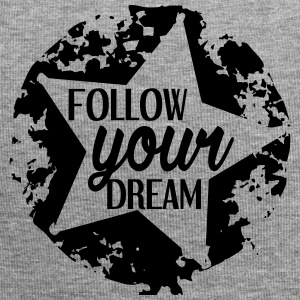 FOLLOW_YOUR_DREAM - Bonnet en jersey