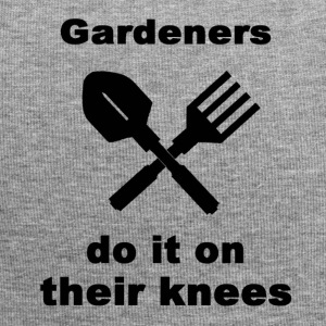 Gardeners Do It On Their Knees - Jersey Beanie