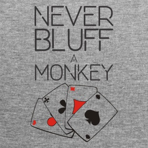 Never bluff a monkey - Jersey Beanie