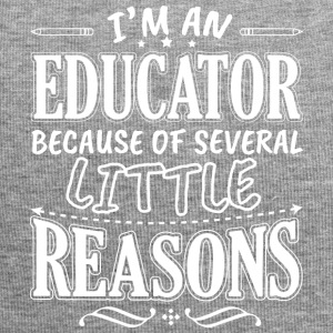 I'M AN EDUCATOR BECAUSE OF SEVERAL LITTLE REASONS - Jersey Beanie