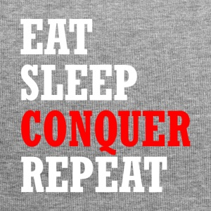 EAT, SLEEP, CONQUER, REPEAT - Gorro holgado de tela de jersey