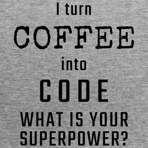 I turn COFFEE into CODE - What is your superpower? - Jersey Beanie