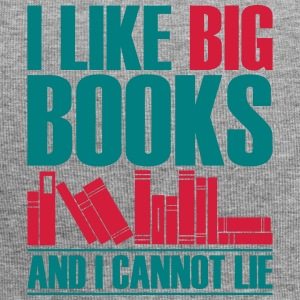 Funny I Like Big Books And I Can not Lie - Jersey Beanie