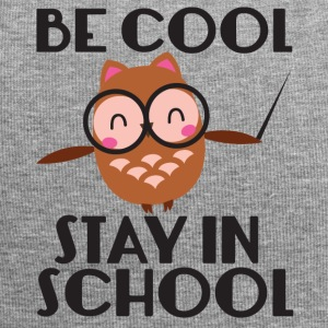 Lehrer / Schule: Be Cool. Stay In School. - Jersey-Beanie