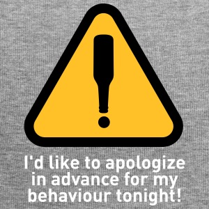 I'd Like To Apologize In Advance For My Behavior. - Jersey Beanie