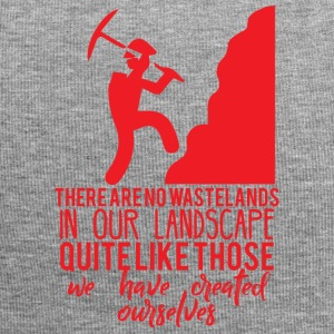 Mining: There are no wastelands in our landscape - Jersey Beanie