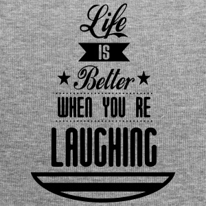Life is better laughing - Jersey Beanie
