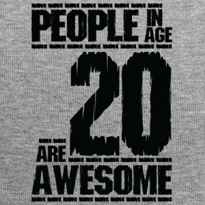 PEOPLE IN AGE 20 ARE AWESOME - Jersey Beanie
