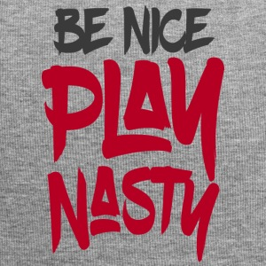 Be Nice Play Nasty - Jersey-Beanie