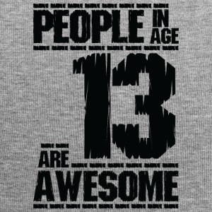PEOPLE IN AGE 13 ARE AWESOME - Jersey Beanie