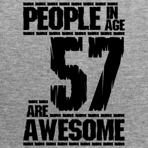 PEOPLE IN AGE 57 ARE AWESOME - Jersey Beanie