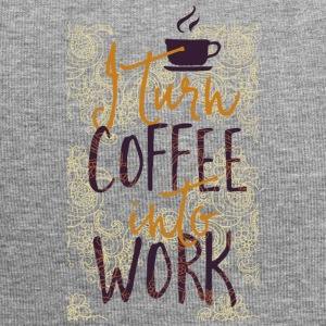 Turn Coffee in my work - Jersey-Beanie