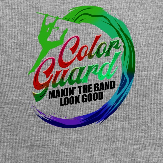 Color Guard Gift Makin' the Band Look Good