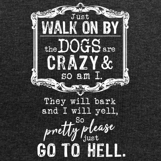 Walk on By Dogs II