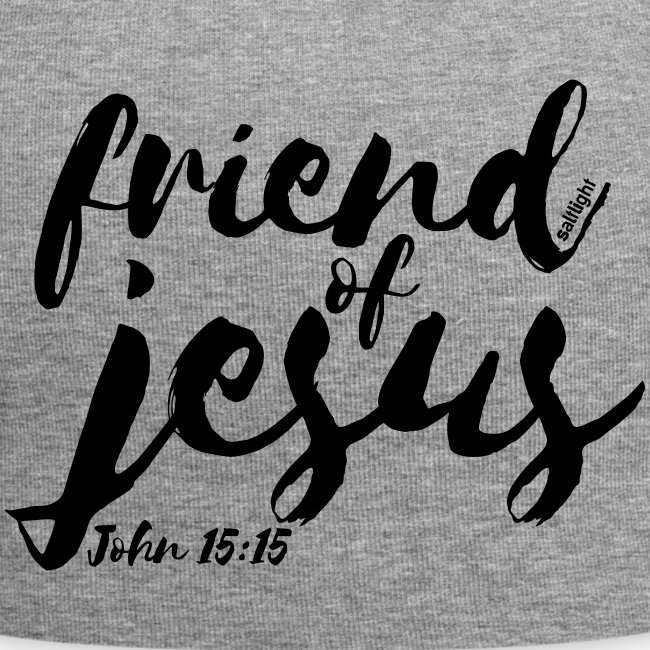 friend of jesus - John 15:15