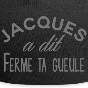 Jacques shut up - Jersey-Beanie