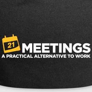 Meetings. A Good Alternative To Work. - Jersey Beanie