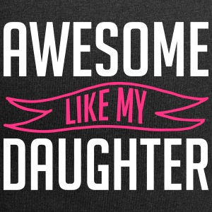 Awesome like my daughter vatertag - Jersey-Beanie