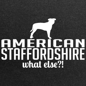 AMERICAN STAFFORDSHIRE what else - Jersey Beanie