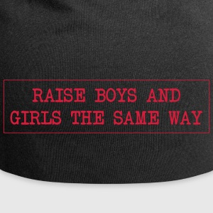Raise boys and girls the same way - Jersey Beanie