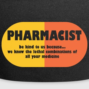 Pharmazie / Apotheker: Pharmacist - be kind to us, - Jersey-Beanie