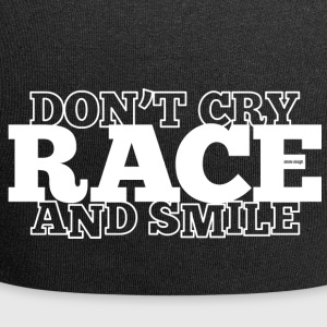 Do not Cry - RACE - and smile - Jersey Beanie