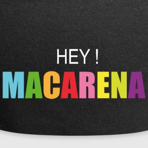 hey macarena - Beanie in jersey