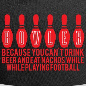 Bowling / Bowler: Bowler - Because you can´t drink - Jersey-Beanie