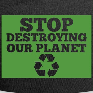 Earth Day / Tag der Erde: Stop Destroying Our Plan - Jersey-Beanie